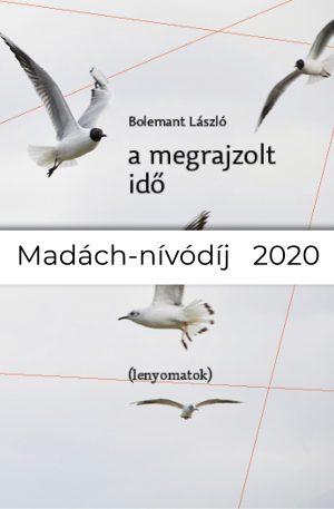 bolemant lászló a megrajzolt idő madách-nívódíj 2020