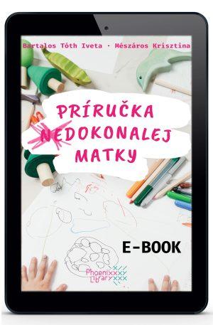 batalos tóth iveta mészáros krisztina príručka (ne)dokonalej matky e-book