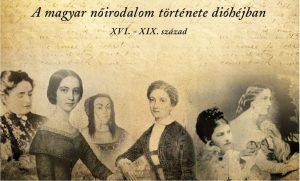 a magyar nőirodalom története dióhéjban XVI-XIX. század